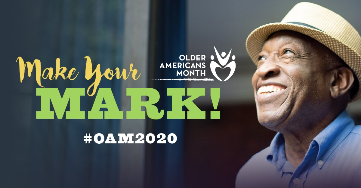 #MakeYourMark during Older Americans Month